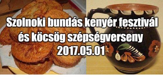 The best szolnoki rendezvény of the year: Szolnoki bundás kenyér fesztivál és köcsög szépségverseny