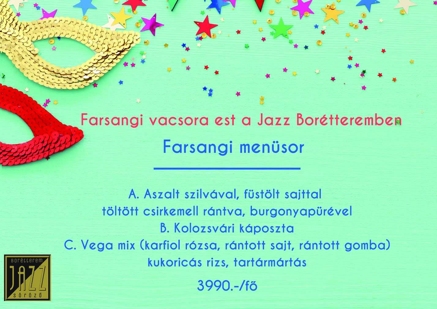 Farsangi vacsora est a Jazz Borétteremben